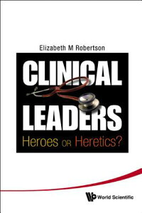 Clinical_Leaders:_Heroes_or_He