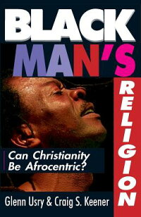 Black_Man's_Religion:_Can_Chri