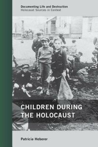 ChildrenDuringtheHolocaust