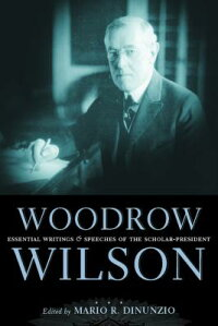 Woodrow_Wilson:_Essential_Writ