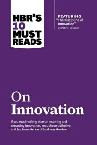 HBR's10MustReadsonInnovation(withFeaturedArticle