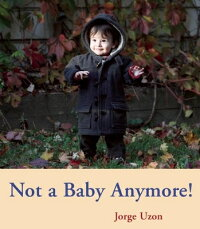 Not_a_Baby_Anymore!