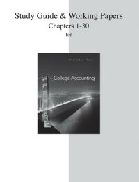 StudyGuideandWorkingPapersforCollegeAccounting(Chapters1-30)[JohnPrice]