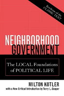 Neighborhood Government: The Local Foundations of Political Life