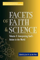 Facets of Faith and Science: Vol. IV: Interpreting God's Action in the World