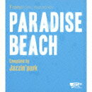 space program [PARADISE BEACH] Compiled by Jazzin' park
