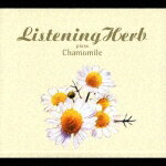 Listening_Herb_Vol.2:Chamomile−Piano−