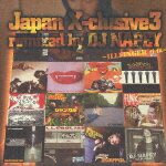 Japan_X−clusive_3/Remixed_by_DJ_NAPEY