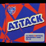 F.C.Tokyo_Unofficial_Supporter's_Song_Vol.02_ATTACK