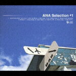 ANA_Selection_#1