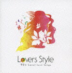Lovers_Style〜90's_Sweet_Love_Songs