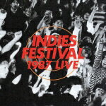 INDIES_FESTIVAL_1987_LIVE