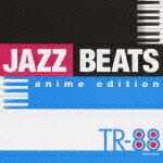 JAZZ_BEATS_anime_edition