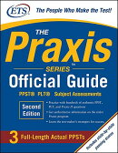 The Praxis Series Official Guide, Second Edition: PPST(R) Pre-Professional Skills Test