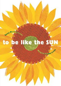 To_Be_Like_the_Sun