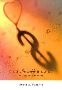 The_Invisible_Heart:_An_Econom