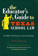 The Educator's Guide to Texas School Law[洋書]