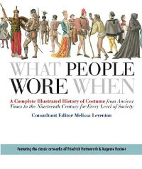 What_People_Wore_When:_A_Compl