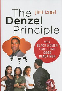 The_Denzel_Principle:_Why_Blac