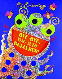 Bye-Bye,_Big_Bad_Bullybug!