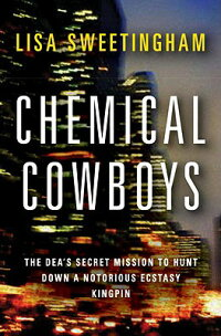 Chemical_Cowboys:_The_DEA's_Se