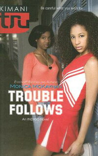Trouble_Follows:_An_Indigo_Nov