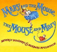 MARY_AND_THE_MOUSE,THE_MOUSE_A