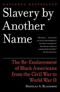 Slavery_by_Another_Name:_The_R
