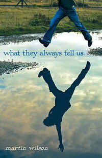 What_They_Always_Tell_Us
