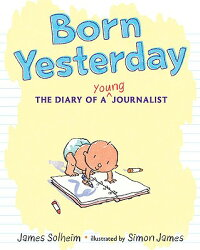 Born_Yesterday:_The_Diary_of_a