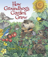 How_Groundhog's_Garden_Grew
