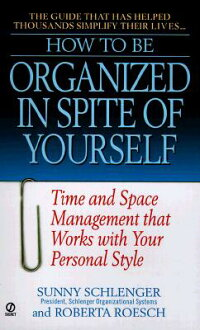 How_to_Be_Organized_in_Spite_o