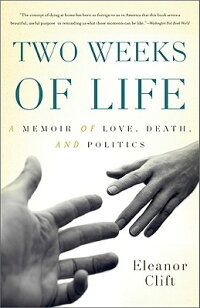 Two_Weeks_of_Life:_A_Memoir_of