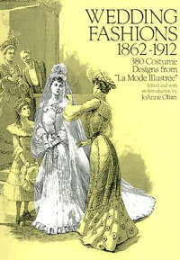 WEDDING_FASHIONS,_1862ーー1912: