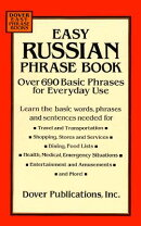 EASY RUSSIAN PHRASE BOOK: OVER 690 BASIC