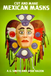 CUT_AND_MAKE_MEXICAN_MASKS