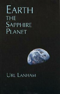EARTH,THE_SAPPHIRE_PLANET