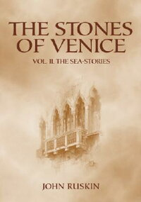 STONES_OF_VENICE:_VOLUME_II._T