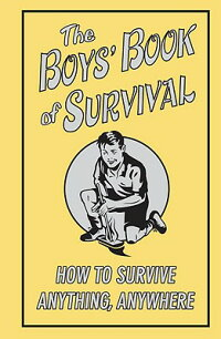 The_Boys'_Book_of_Survival:_Ho