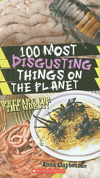 100_Most_Disgusting_Things_on