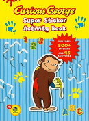 Curious George Super Sticker Activity Book [With 500 Stickers]