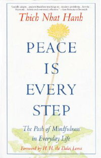 Peace_is_Every_Step:_The_Path