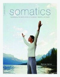 Somatics:_Reawakening_the_Mind
