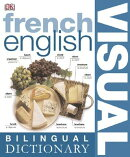 FRENCH ENGLISH BILINGUAL VISUAL DICTIONA