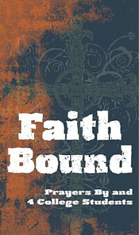 Faith_Bound:_Prayers_by_and_4