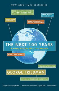 The_Next_100_Years:_A_Forecast