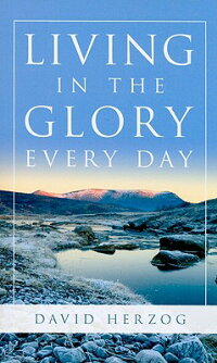 Living_in_the_Glory_Every_Day