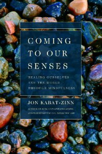 Coming_to_Our_Senses:_Healing