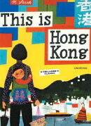 This Is Hong Kong: A Children's Classic