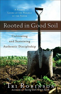 Rooted_in_Good_Soil:_Cultivati